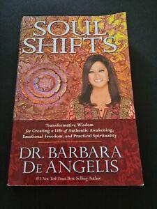 NEW Soul Shifts Transformative Wisdom Life AuthenticAwakening Barbara De Angelis