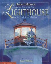 NEW - Lighthouse: A Story Of Remembrance by Munsch, Robert