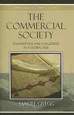 Studies in Ethics and Economics: The Commercial Society : Foundations and...