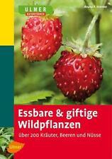 Essbare und giftige Wildpflanzen von Bruno P. Kremer (2010, Taschenbuch)