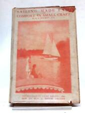 Sailing Made Easy And Comfort In Small Craft A Book (S. J. Housley) (ID:83041)