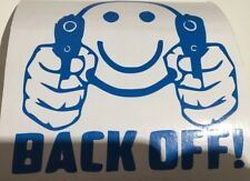 Back off Guns ,car decal/ sticker for windows, bumpers ,panels or laptop
