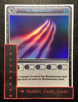 SLASHCLAW - CHAOTIC ATTACK CARD - SUPER RARE - TCG - CCG - N/M