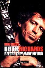 Keith Richards: before they make me run. Saggio di Kris Needs - Ed. Dalai