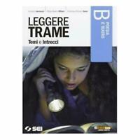 Leggere trame, temi e intrecci, VOLUME B, sei scuola codice:9788805073566