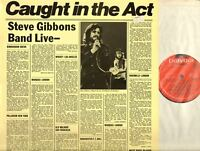 STEVE GIBBONS BAND caught in the act (UK Original) LP EX/EX Rock & Roll