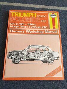 TRIUMPH DOLOMITE/TOLEDO 1300 1970-1981 PETROL MODELS HAYNES MANUAL