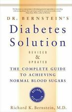 Dr. Bernsteins Diabetes Solution The CompleteGuide toAchieving Normal Blood 2007
