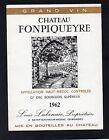 HAUT MEDOC GRAND BOURGEOIS SUPERIEUR ETIQUETTE CHATEAU FONPIQUEYRE 1962 §11/09§