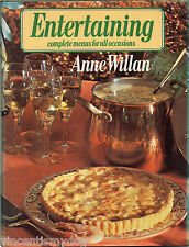 Entertaining : Complete Menus For All Occasions by Anne Willan (hardback 1980)