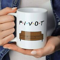 Friends Coffee Mug or Cup, Pivot Coffee Mug, Friends Gift, Pivot Couch Ross Gift