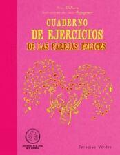 Cuaderno de ejercicios de las parejas felices (Spanish Edition), Dallaire, Yvon,