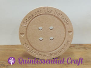 18mm mdf Mother Day Mums are like buttons engraved plain button