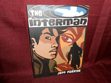 SIGNED & INSCRIBED The Interman Vol 1 Paperback Jeff Parker Softcover