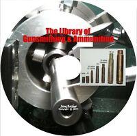 Modern Gunsmith Howe + Cartridge Shell Ammunition Manufacture Machinist CD
