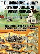 UNDERGROUND MILITARY COMMAND BUNKERS OF ZOSSEN, GERMANY