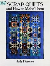 Scrap Quilts and How to Make Them Dover Quilting