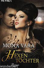 *- HEXENTÖCHTER - Mona VARA  tb (2011)