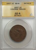 1837 Large Cent 1C Coin ANACS GD 6 Details Obverse Tooled