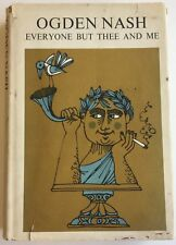 Ogden Nash Everyone But Thee and Me First Edition Second Printing SIGNED HCDJ