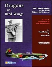 Dragons on Bird Wings - History 812th Fighter Air Regiment - Yak-1-NEW!!!