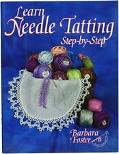 Handy Hands Learn Needle Tatting Step by