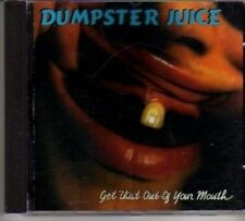 (BL711) Dumpster Juice, Get That Out Of Your - 1994 CD