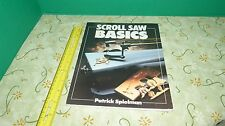 Scroll Saw Basics by Patrick Spielman (1991, Paperback) Free Shipping