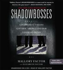 Shadowbosses: Government Unions Control America and Rob Taxpayers Blind / NEW