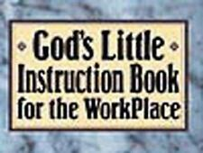 God's Little Instruction Book for the Workplace God's Little Instruction Books