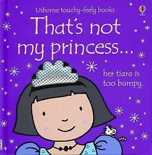 That's Not My Princess Usborne Touchy-Feely Books