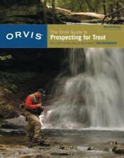 The Orvis Guide to Prospecting for Trout: How to Catch Fish When There's No Hatc