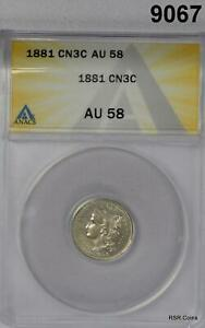 1881 CN 3 CENT ANACS CERTIFIED AU58 LOOKS UNCIRCULATED!! #9067