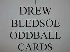 DREW BLEDSOE ODDBALL cards $0.99 each