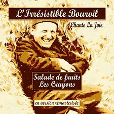 CD L'irrésistible Bourvil chante la joie