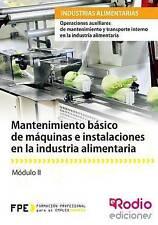 Mantenimiento básico de máquinas e instalaciones en la industria alimentaria: Op