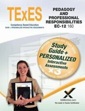 TExES Pedagogy and Professional Responsibilities EC-12 (160) Book and Online...