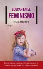 EDUCAR EN EL FEMINISMO. NUEVO. Nacional URGENTE/Internac. económico. SOCIOLOGIA