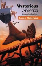 Mysterious America by Loren L. Coleman (2001, Paperback, Revised)