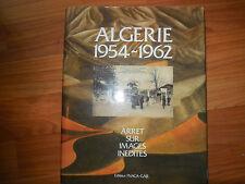 Algérie 1954-1962;Arrêt sur images inédites;Editions FNACA-GAJE;LD11