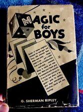 Vintage 1954 Magic For Boys By Professional Magician G. Sherman Ripley HB DJ