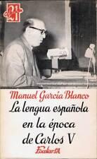 La lengua española en la época de Carlos V - Manuel García Blanco