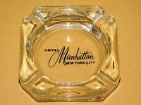 VINTAGE HOTEL MANHATTAN NEW YORK CITY  GLASS  ASHTRAY