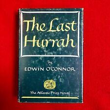 THE LAST HURRAH EDWIN O'CONNOR HARDCOVER