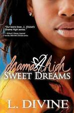 NEW Drama High, vol. 17: Sweet Dreams (Volume 17) by L. Divine