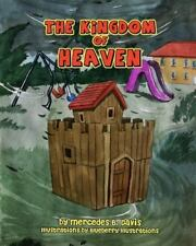 The Kingdom of Heaven by Mercedes Davis (2015, Paperback)