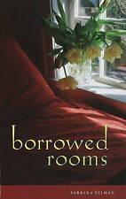Borrowed Rooms by Barbara Pelman (Paperback, 2008)