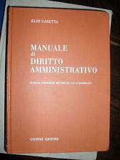 Elio Casetta MANUALE DI DIRITTO AMMINISTRATIVO 8° ed. Giuffré 2006