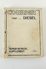 Ford Courier 1981 (including diesel) factory workshop manual supplement