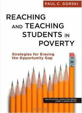 Reaching and Teaching Students in Poverty: Strategies for Erasing the Opportunit